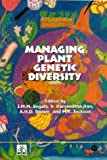 Managing Plant Genetic Diversity, Engles, J. M. M., 0851995225