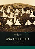 Front cover for the book Marblehead by Sue Ellen Woodcock