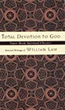 Total Devotion to God, William Law, 0835809013
