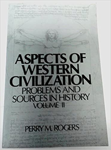 Aspects of Western Civilization: Problems and Sources v. 2