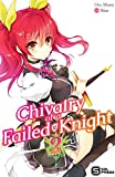 Chivalry of a Failed Knight Vol. 2