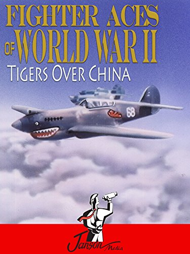 Fighter Aces of World War II: Tigers Over ()