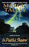 In Death's Shadow, Marcia Talley, 0060587385