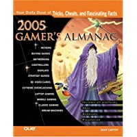 2005 Gamer's Almanac: Your Daily Dose of Tricks, Cheats, and Fascinating Facts