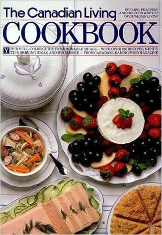 Canadian living cookbook carol ferguson 9780394220178 books canadian living cookbook carol ferguson 9780394220178 books amazon forumfinder Images