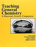 img - for Teaching General Chemistry: A Materials Science Companion (An American Chemical Society Publication) book / textbook / text book