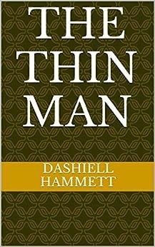 The Thin Man by [Hammett, Dashiell]
