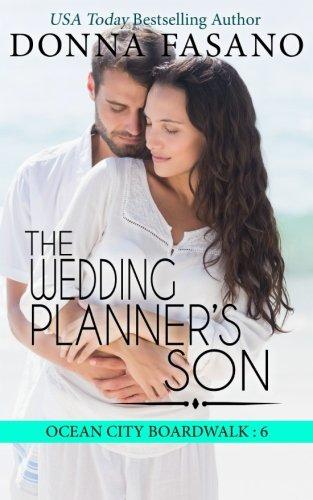 The Wedding Planner's Son (Ocean City Boardwalk Series, Book 6) (Volume 6)