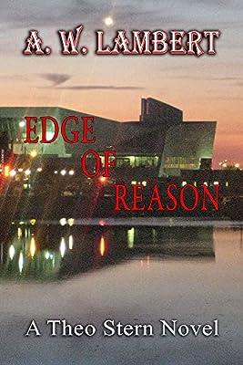 Edge of Reason (A Theo Stern Novel)