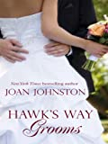 Hawk's Way Grooms, Joan Johnston, 1597228419