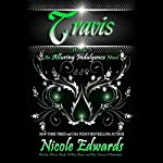 Travis: Alluring Indulgence, Book 3 | Nicole Edwards