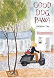 Good Dog, Paw!, Chinlun Lee, 0763621781