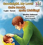 Goodnight, My Love! (English German Children's Book): German Bilingual Book for Kids (English German Bilingual Collection) (German Edition)