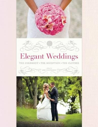 Planner Ceremony Wedding (Elegant Weddings: The Ceremony, the Reception, the Clothes)