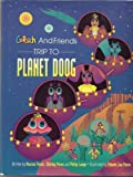 Trip to Planet Doog, Marcus Porus and Shirley Porus, 0964612518