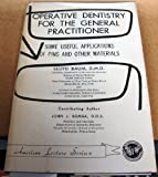 Operative Dentistry for the General Practitioner, Lloyd Baum, 0398030553