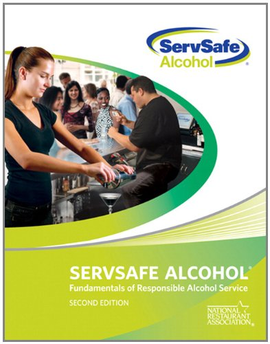ServSafe Alcohol: Fundamentals of Responsible Alcohol Service with Answer Sheet (2nd Edition)