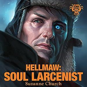 Hellmaw: Soul Larcenist Audiobook