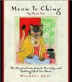 Meow de Ching, Michael Kent, 0517163446