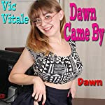 Dawn Came By | Vic Vitale
