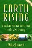 Earth Rising, Philip Shabecoff, 1559635843