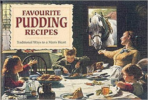 Our favourite recipes: favourite pudding recipes | amazon.com