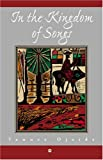 In the Kingdom of Songs : A Trilogy of Poems, 1952-2000, Ojaide, Tanure, 0865439400