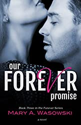 Our Forever Promise: Book Three in the Forever Series