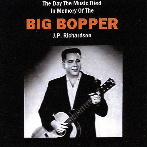 The Day the Music Died: In Memory of The BIg Bopper