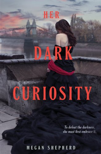 Her Dark Curiosity (Madman's Daughter Book 2) by [Shepherd, Megan]