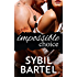 Impossible Choice (Unchecked Book 2)