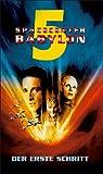 Spacecenter Babylon 5 - Der erste Schritt [VHS]