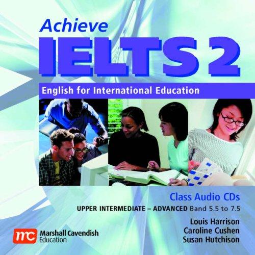 Download Achieve IELTS 2 Class Audio CDs: Achieve IELTS 2 - Class Audio CDs Upper Intermediate - Advanced (Band 5.5 to 7.5) pdf epub
