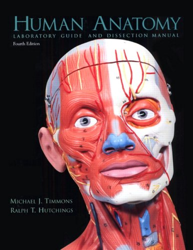 Human Anatomy: Laboratory Guide and Dissection Manual, 4th Edition