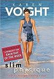 Karen Voight - Slim Physique