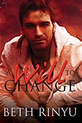 A Will To Change (Hope Book 2)