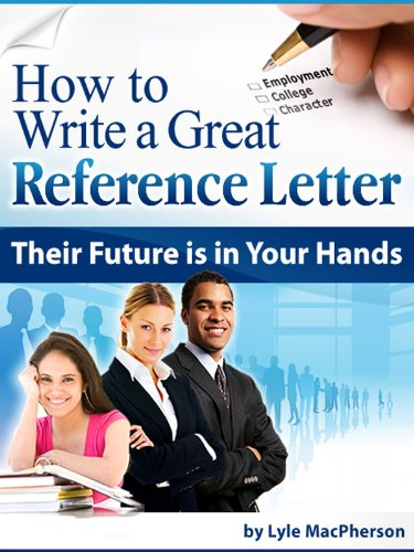 How to Write a Great Reference Letter (Guide To Writing A Letter Of Recommendation)
