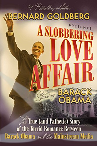 A Slobbering Love Affair: The True (And Pathetic) Story of the Torrid Romance Between Barack Obama and the Mainstream Me