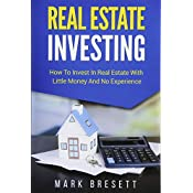 real estate investing how to invest in real estate with little money and no experience