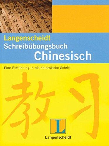 Langenscheidts Schreibübungsbuch Chinesisch