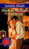 Magic at Midnight, Sandra Heath, 0451182618