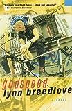 Godspeed, Lynn Breedlove, 0312313632