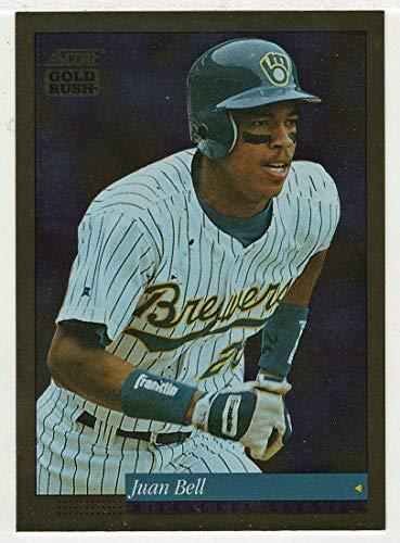 (Juan Bell (Baseball Card) 1994 Score Gold Rush # 282 NM/MT)