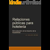 Relaciones Públicas para Hotelería: Comunicación en la industria de la hospitalidad