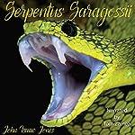 Serpentus Saragossii | John Isaac Jones
