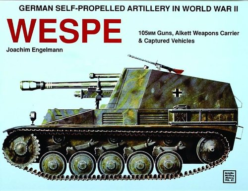 German Self-Propelled Artillery in WWII: Wespe (Schiffer Military History, Vol 61)