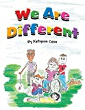 We Are Different, Kathyann Coon, 163004413X