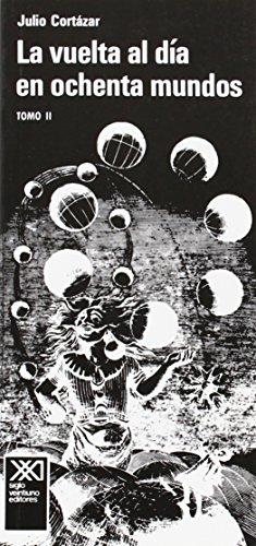 La vuelta al dia en ochenta mundos, vol. 2 (Spanish Edition)
