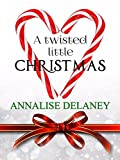 A Twisted Little Christmas