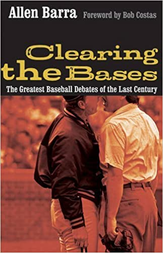 Book Clearing the Bases: The Greatest Baseball Debates of the Last Century